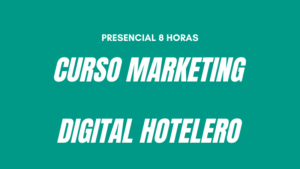 Curso Marketing Digital Hoteles Sevilla