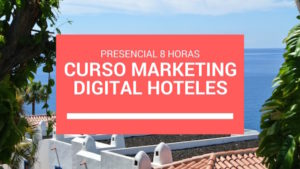 Curso Marketing Digital Hoteles