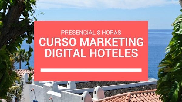Curso Marketing Digital Hoteles