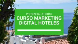 Curso Marketing Digital Hoteles Santiago