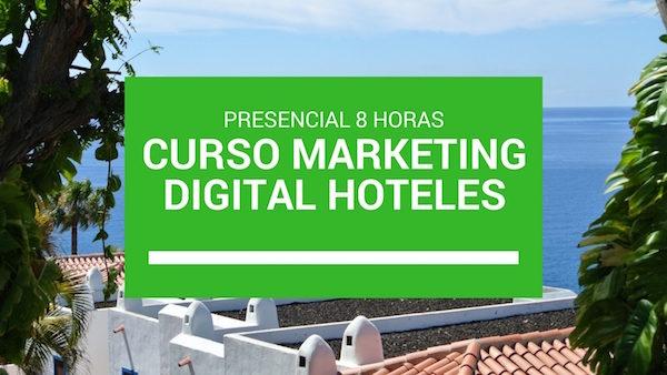 Curso Marketing Digital Hoteles Santiago