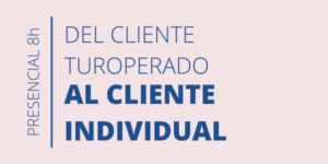 Curso del cliente turoperado al cliente individual