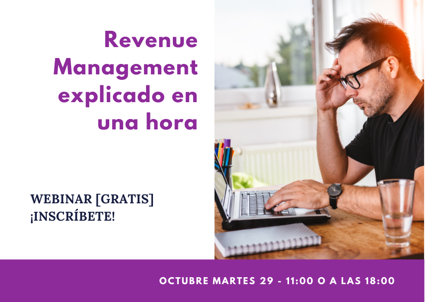 Webinar REVENUE MANAGEMENT EXPLICADO DEN UNA HORA