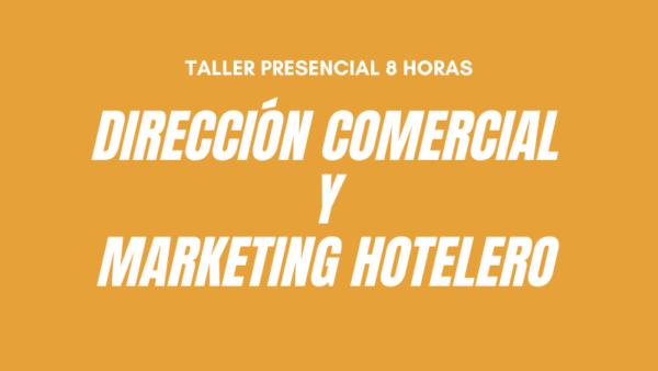 Curso Direccion Comercial y Marketing hotelero Benidorm