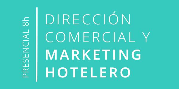 Curso Direccion Comercial y Marketing hotelero