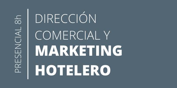 Curso Direccion Comercial y de Marketing hotelero