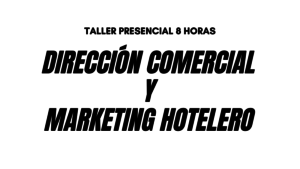 Curso Direccion Comercial y Marketing hotelero MADRID