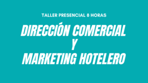 Curso Direccion Comercial y Marketing hotelero TENERIFE
