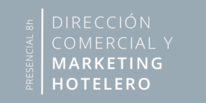 Curso Direccion Comercial y de Marketing hotelero