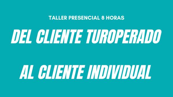 Curso del cliente turoperado al cliente individual TENERIFE