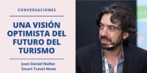 Webinar Una vision optimista del futuro del turismo Juan Daniel Nuñez