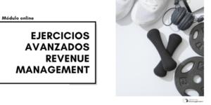 Módulo - Ejercicios Avanzados Revenue Management